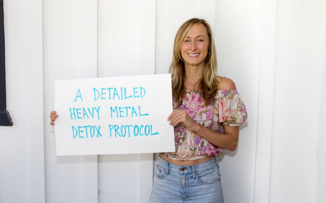 A Detailed Heavy Metal Detox Protocol